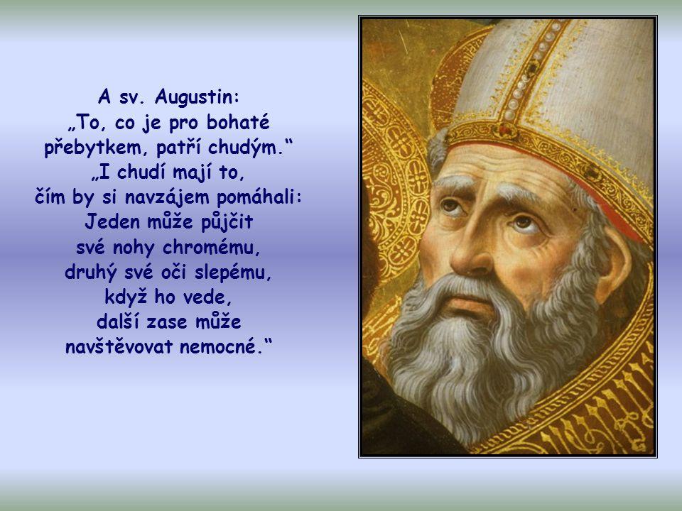 """Sv. Basil z Cesareje říká: """"Chléb, který odkládáš, patří hladovému."""