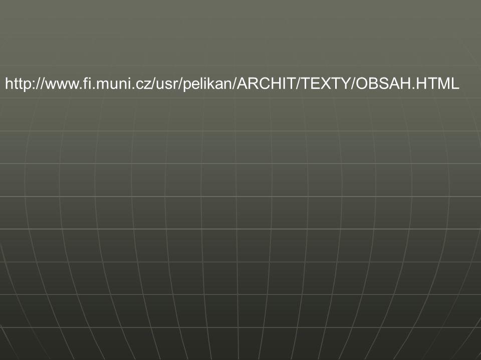 http://www.fi.muni.cz/usr/pelikan/ARCHIT/TEXTY/OBSAH.HTML