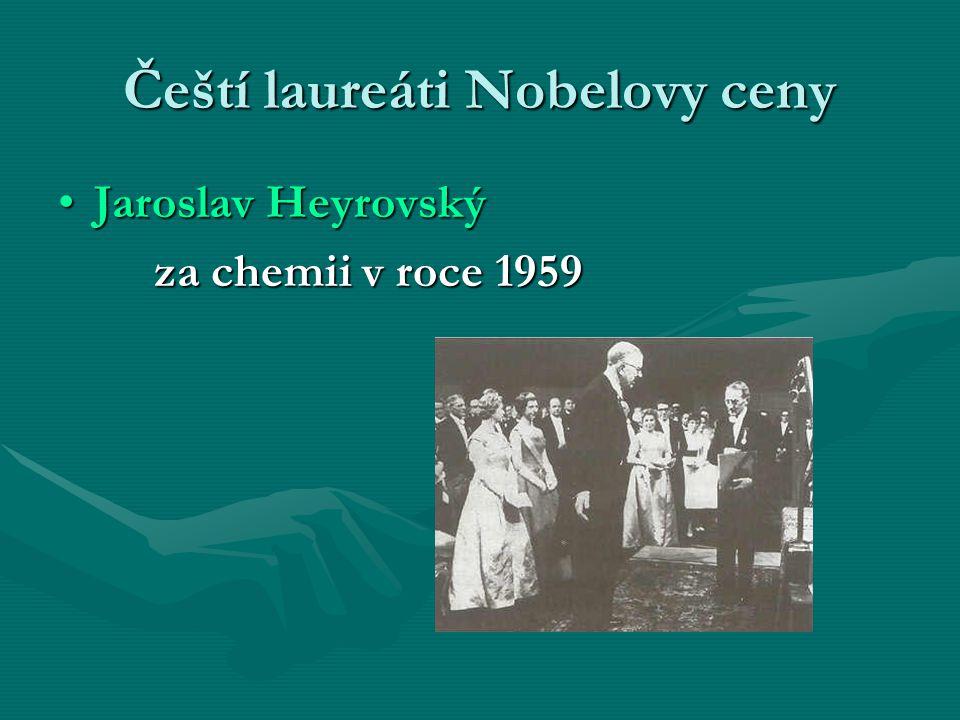 Čeští laureáti Nobelovy ceny Jaroslav HeyrovskýJaroslav Heyrovský za chemii v roce 1959