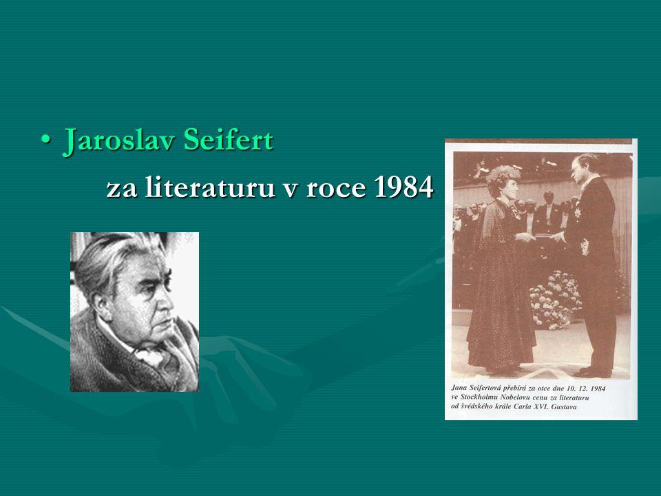 Jaroslav SeifertJaroslav Seifert za literaturu v roce 1984