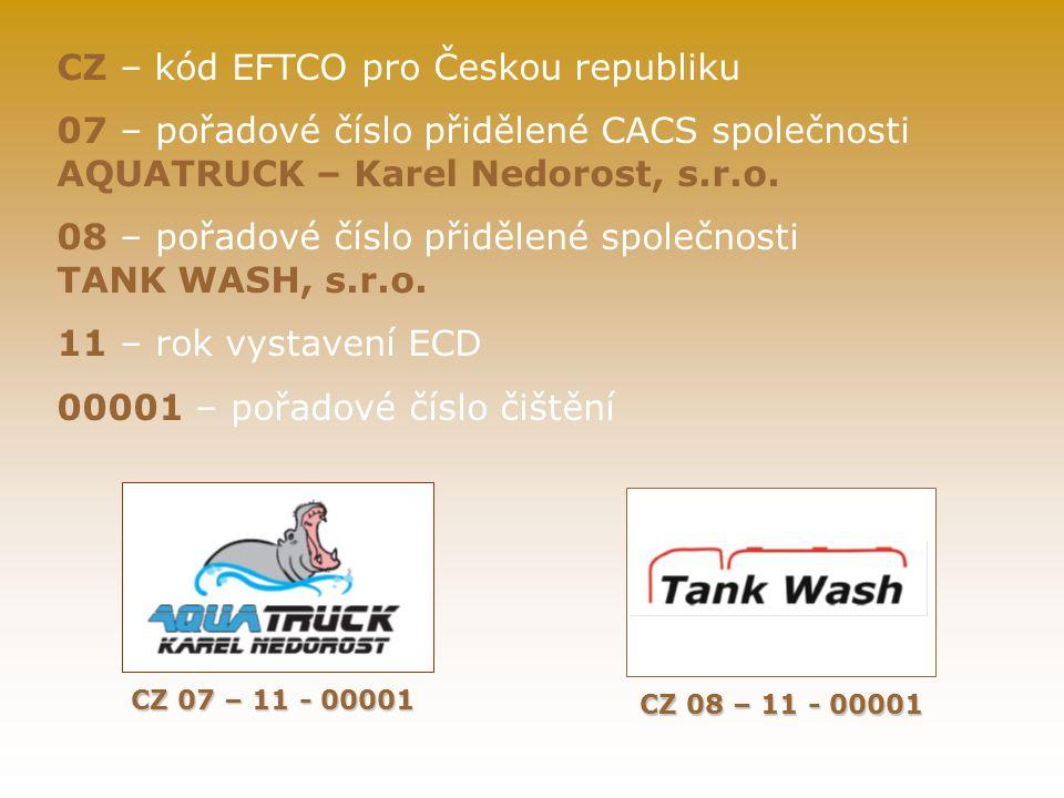 CZ – kód EFTCO pro Českou republiku 07 – pořadové číslo přidělené CACS společnosti AQUATRUCK – Karel Nedorost, s.r.o.