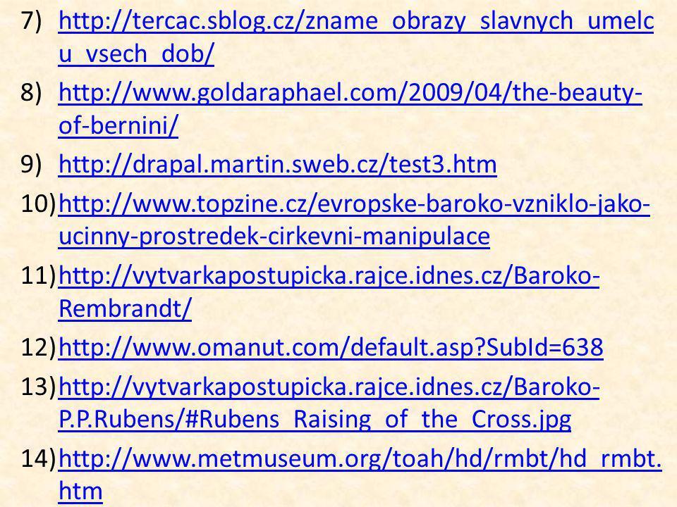 7)http://tercac.sblog.cz/zname_obrazy_slavnych_umelc u_vsech_dob/http://tercac.sblog.cz/zname_obrazy_slavnych_umelc u_vsech_dob/ 8)http://www.goldarap