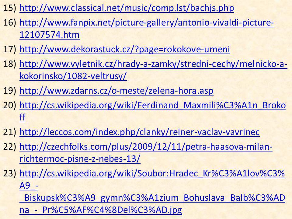 15)http://www.classical.net/music/comp.lst/bachjs.phphttp://www.classical.net/music/comp.lst/bachjs.php 16)http://www.fanpix.net/picture-gallery/anton