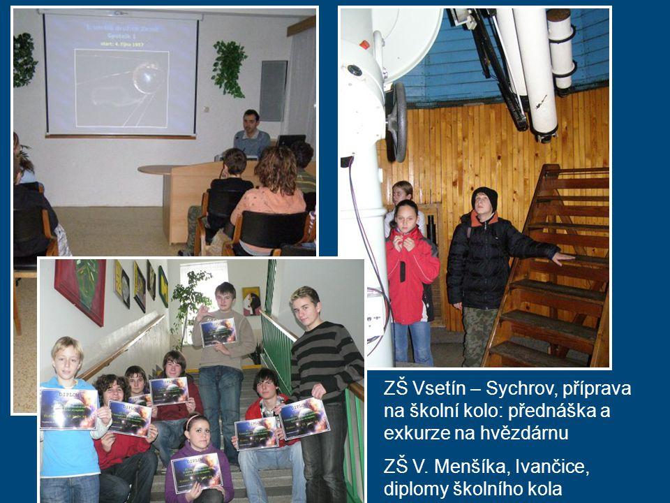 ZŠ Vsetín – Sychrov, příprava na školní kolo: přednáška a exkurze na hvězdárnu ZŠ V. Menšíka, Ivančice, diplomy školního kola