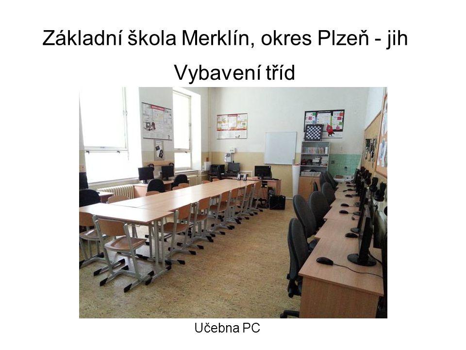 Základní škola Merklín, okres Plzeň - jih Vybavení tříd Učebna PC