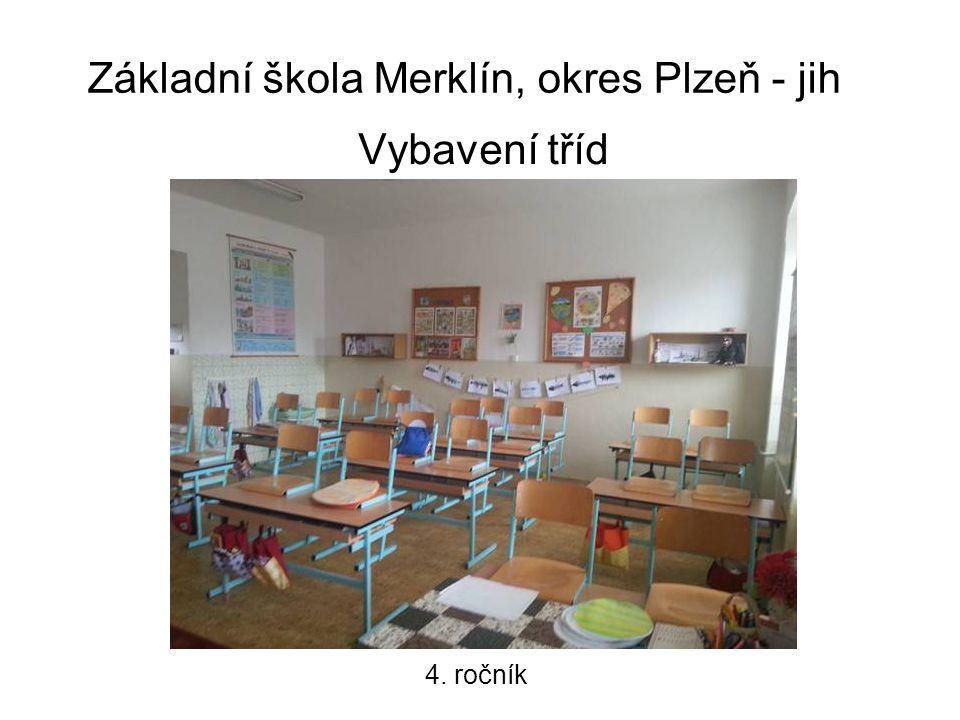 Základní škola Merklín, okres Plzeň - jih Vybavení tříd 4. ročník