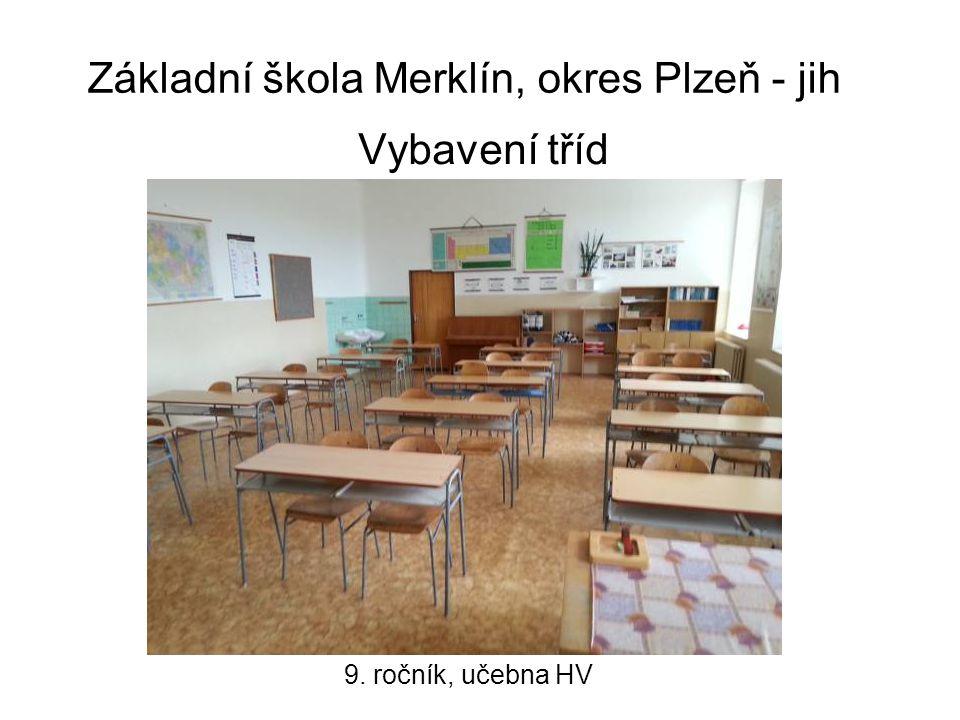 Základní škola Merklín, okres Plzeň - jih Vybavení tříd 9. ročník, učebna HV