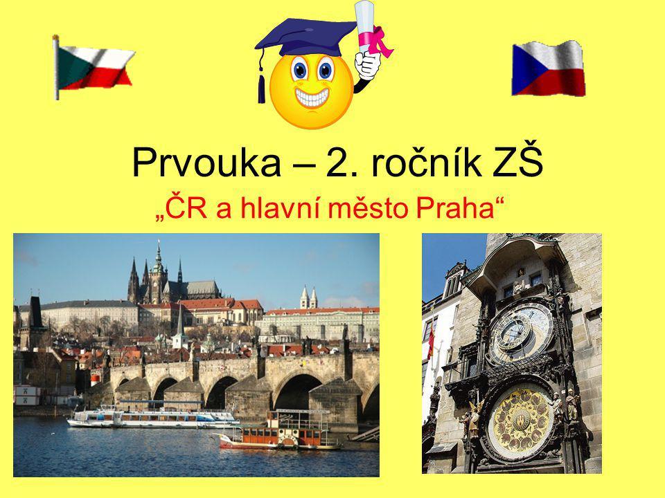 """Prvouka – 2. ročník ZŠ """"ČR a hlavní město Praha"""""""