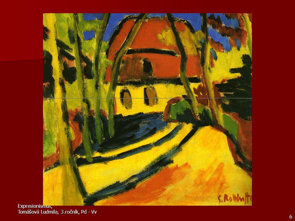 6 Karl Schmidt-Rottluff Byl v raném období silně ovlivněn Vincentem van Goghem, v berlínském období maloval figury a krajiny ovlivněné kubismem.