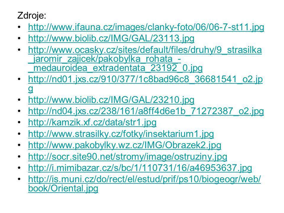 Zdroje: http://www.ifauna.cz/images/clanky-foto/06/06-7-st11.jpg http://www.biolib.cz/IMG/GAL/23113.jpg http://www.ocasky.cz/sites/default/files/druhy