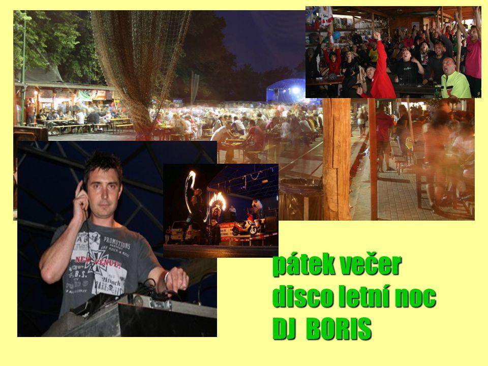 pátek večer disco letní noc DJ BORIS