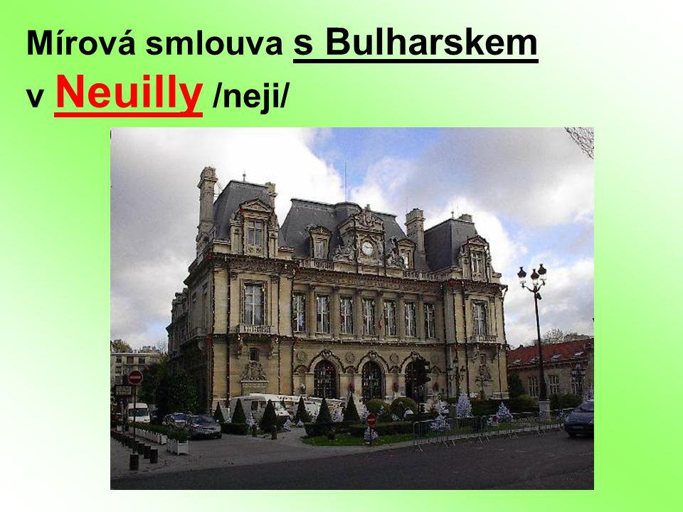 Mírová smlouva s Bulharskem v Neuilly /neji/