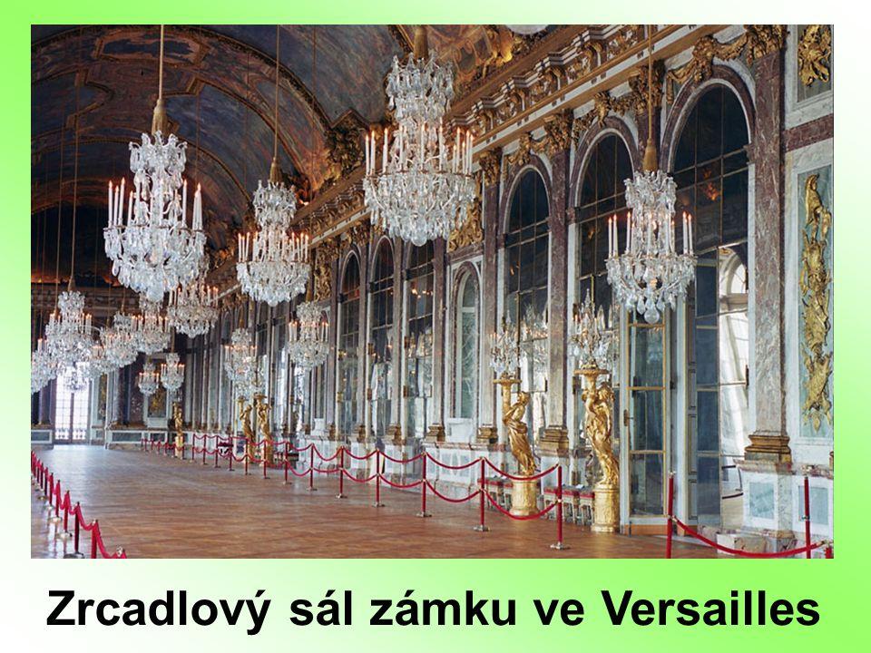 Zrcadlový sál zámku ve Versailles