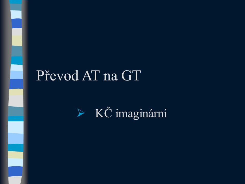 Převod AT na GT  KČ imaginární
