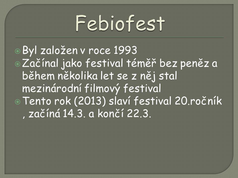  Byl založen v roce 1993  Začínal jako festival téměř bez peněz a během několika let se z něj stal mezinárodní filmový festival  Tento rok (2013) slaví festival 20.ročník, začíná 14.3.