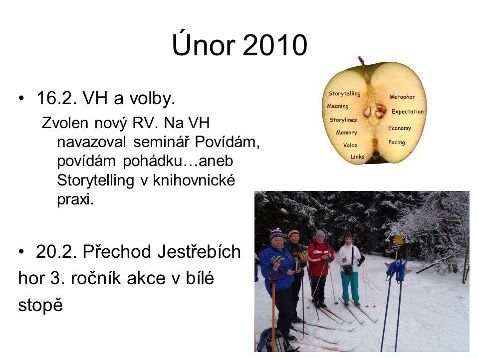 Únor 2010 16.2. VH a volby. Zvolen nový RV.