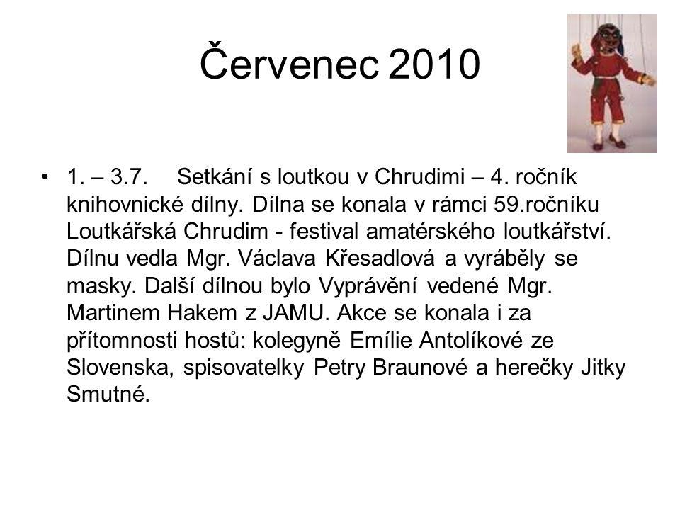Červenec 2010 1. – 3.7.Setkání s loutkou v Chrudimi – 4.
