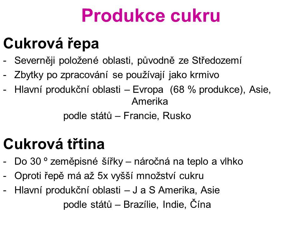 Olejniny Soja -Nejrozšířenější olejnina, lze používat i jako luštěninu, původem z JV Asie -Hlavní produkční oblast – USA, Brazílie, Argentina + JV Asie Podzemnice olejná -Velice kvalitní olej -Hlavní produkční oblast – suché tropy Asie a Afriky Slunečnice -Nejrozšířenější v mírném klimatu -Hlavní produkční oblast – Evropa – nejvíce Rusko, Ukrajina