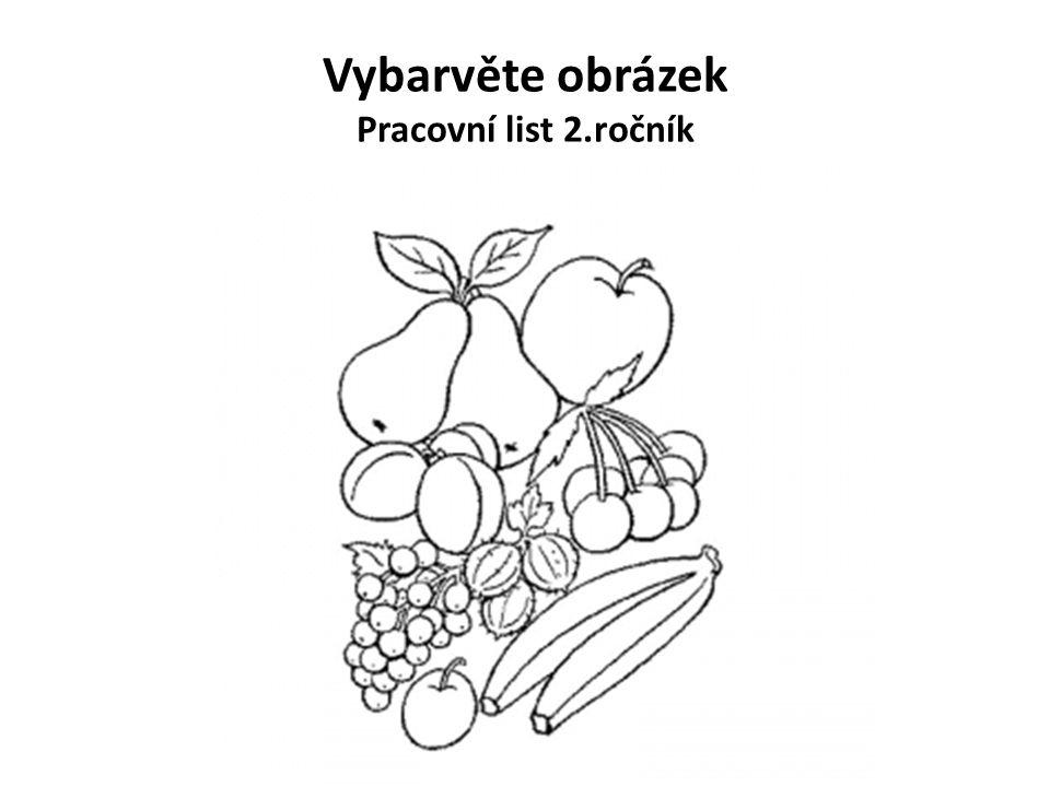 Pracovní list 2.ročník Řešení peckovice malvicebobule Napiš další příklady.