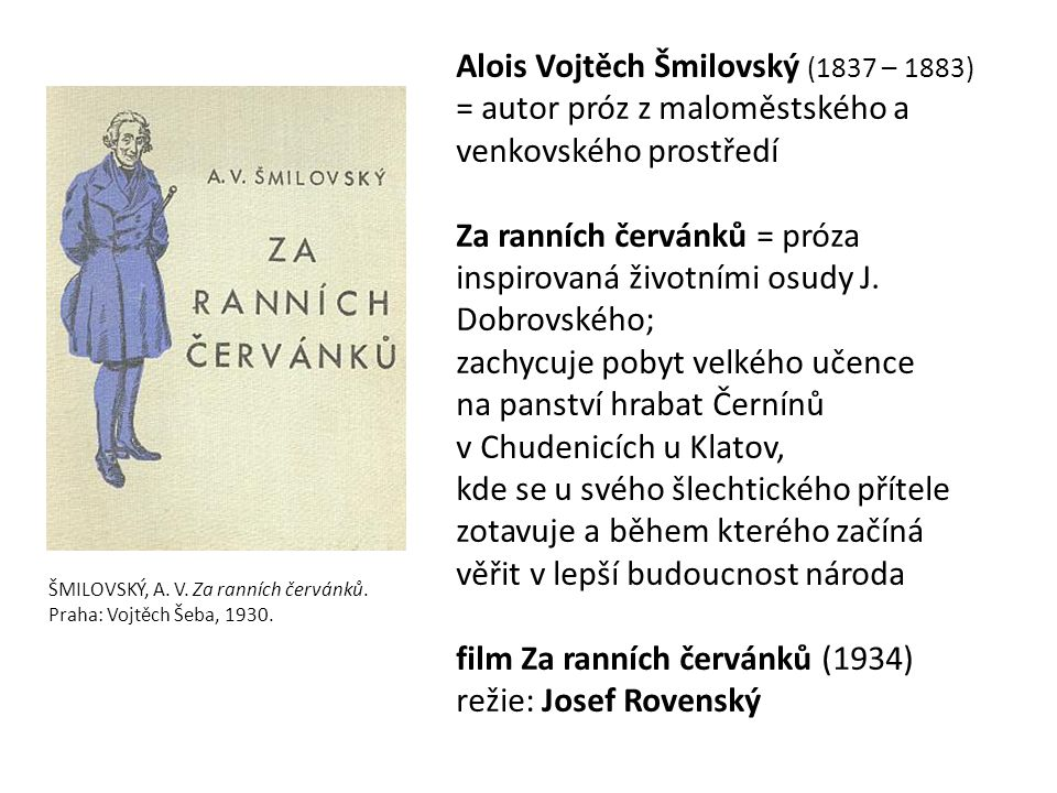 ŠMILOVSKÝ, A. V. Za ranních červánků. Praha: Vojtěch Šeba, 1930.