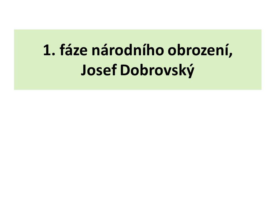 1. fáze národního obrození, Josef Dobrovský