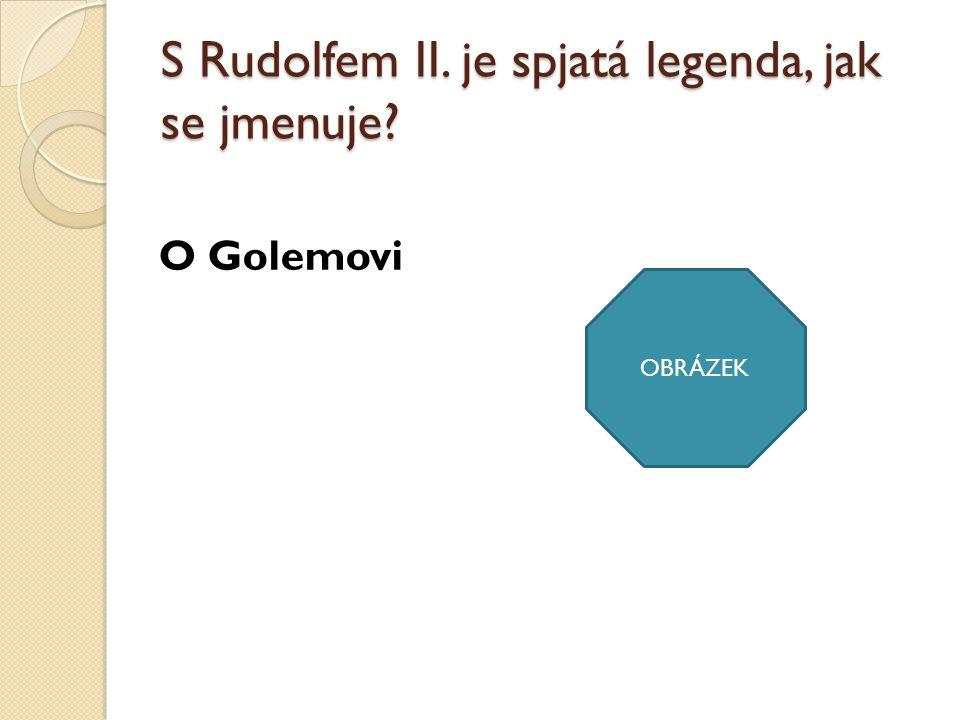 V křížovce je odpověď na otázku: Čím byl Rudolf II..