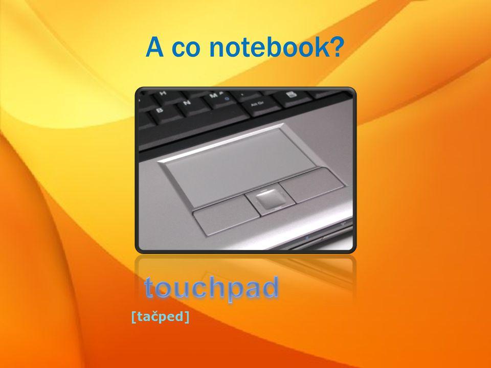 A co notebook? [tačped]