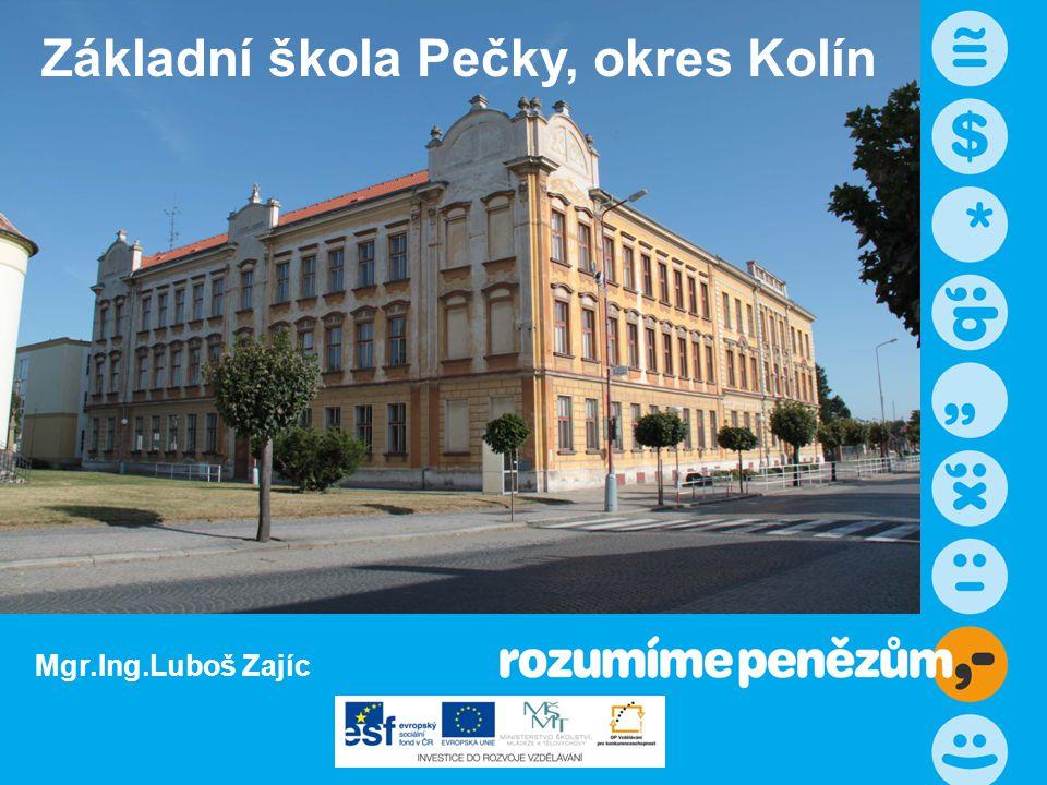 ; Základní škola Pečky, okres Kolín Mgr.Ing.Luboš Zajíc