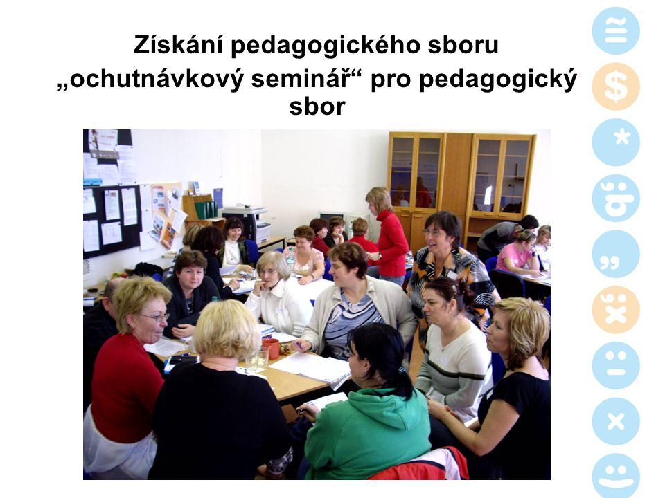 """Získání pedagogického sboru """"ochutnávkový seminář"""" pro pedagogický sbor"""