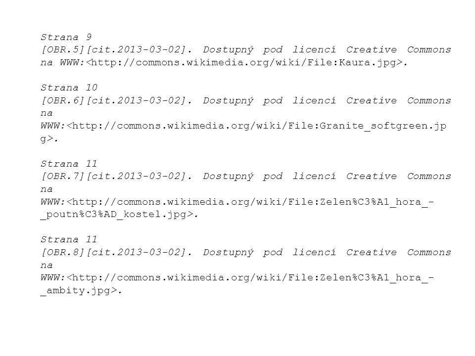 Strana 9 [OBR.5][cit.2013-03-02]. Dostupný pod licencí Creative Commons na WWW:. Strana 10 [OBR.6][cit.2013-03-02]. Dostupný pod licencí Creative Comm