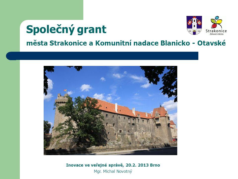 Společný grant města Strakonice a Komunitní nadace Blanicko - Otavské Inovace ve veřejné správě, 20.2.