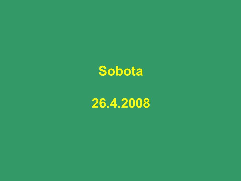 Sobota 26.4.2008