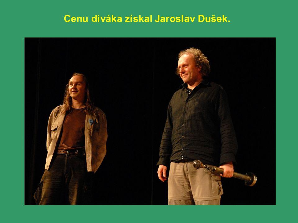 Cenu diváka získal Jaroslav Dušek.