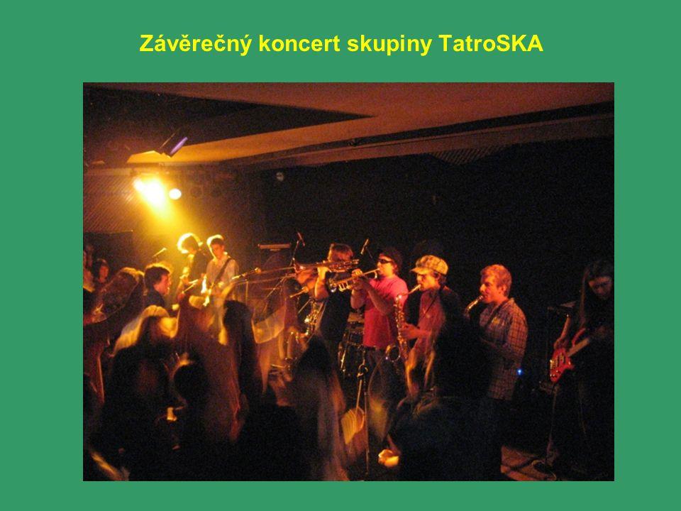 Závěrečný koncert skupiny TatroSKA