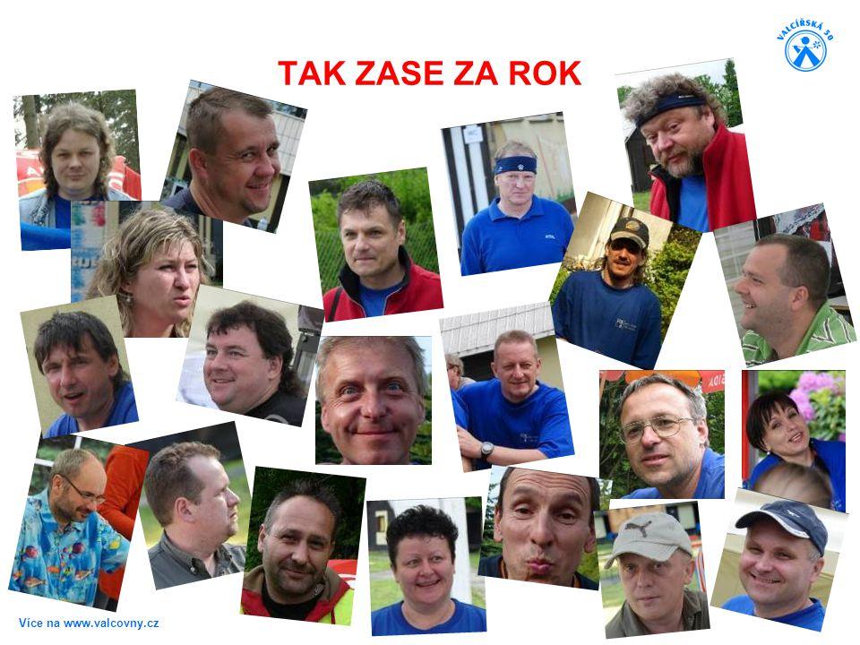 TAK ZASE ZA ROK Více na www.valcovny.cz