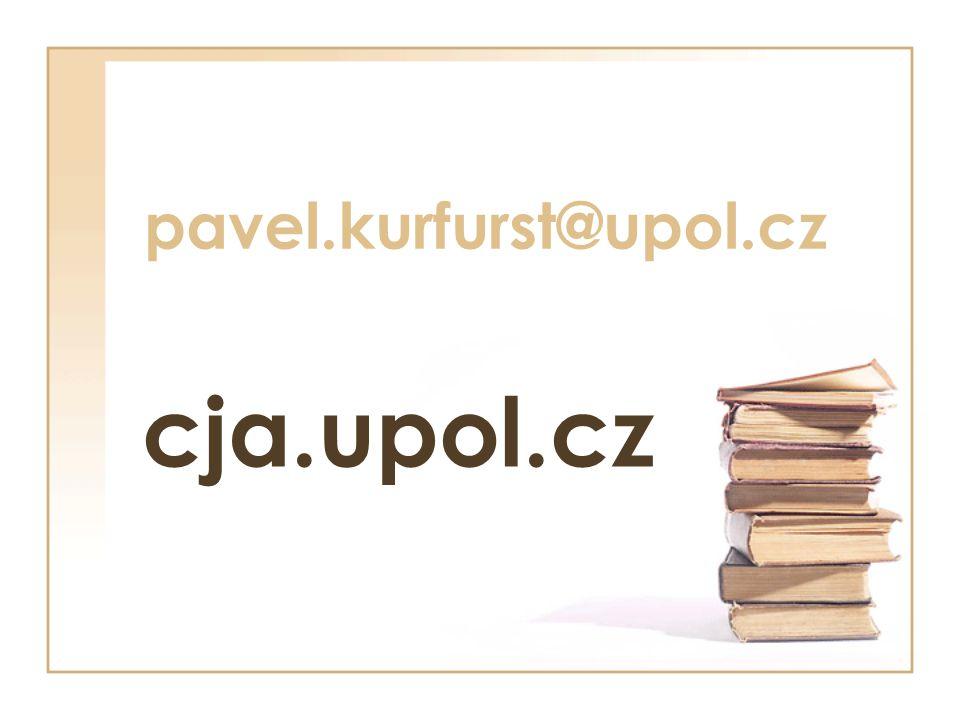 pavel.kurfurst@upol.cz cja.upol.cz