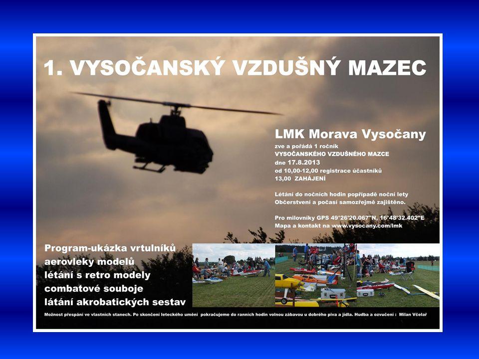 První ročník předvádění leteckých modelů 17.8. 2013 Vysočany