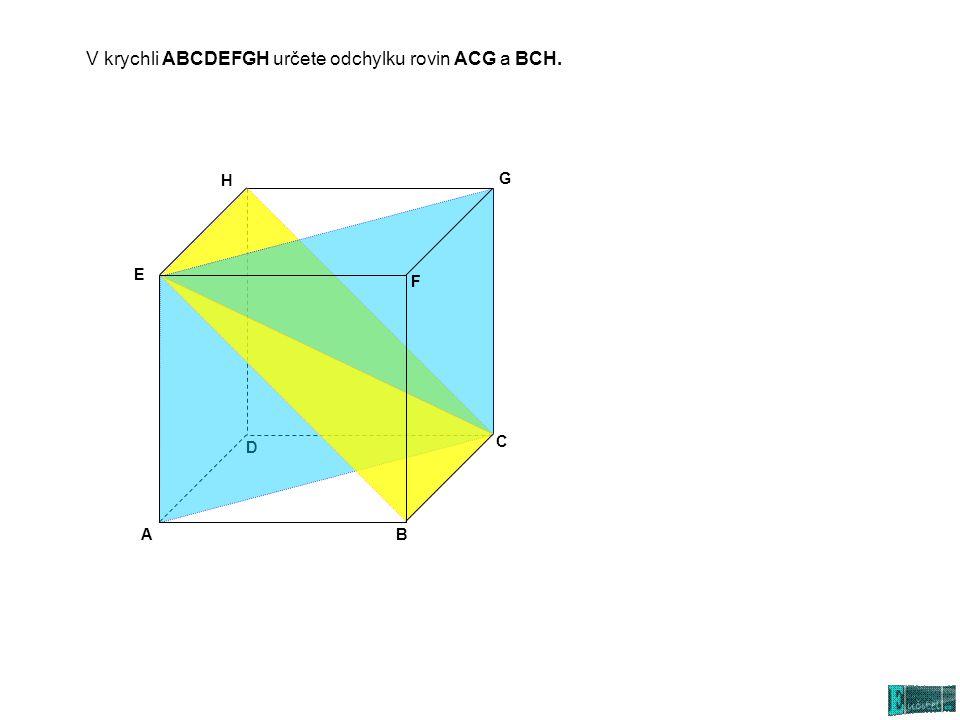 AB C D E G H F Rovina AFH je kolmá k rovině i.