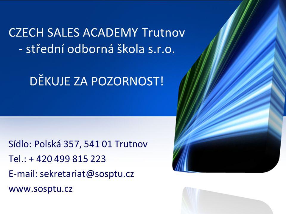 CZECH SALES ACADEMY Trutnov - střední odborná škola s.r.o.