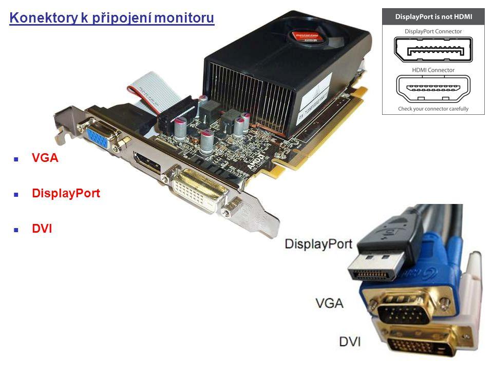 Konektory k připojení monitoru VGA DisplayPort DVI
