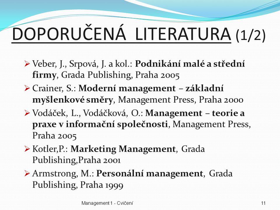 Management 1 - Cvičení11  Veber, J., Srpová, J.