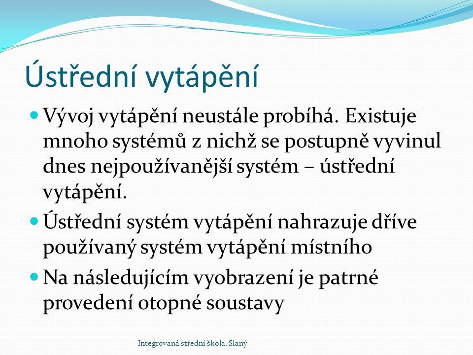 Schéma otopné soustavy Integrovaná střední škola, Slaný Obr. 1
