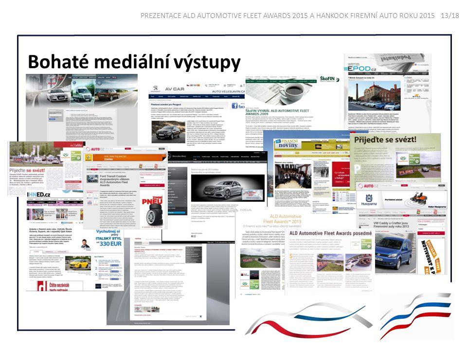 Bohaté mediální výstupy PREZENTACE ALD AUTOMOTIVE FLEET AWARDS 2015 A HANKOOK FIREMNÍ AUTO ROKU 2015 13/18