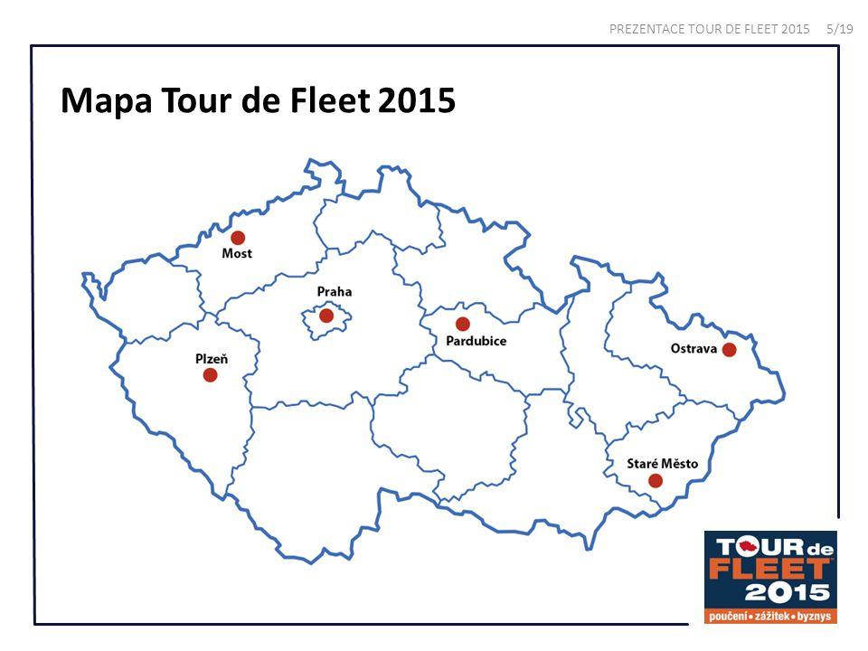 Mapa Tour de Fleet 2015 PREZENTACE TOUR DE FLEET 2015 5/19