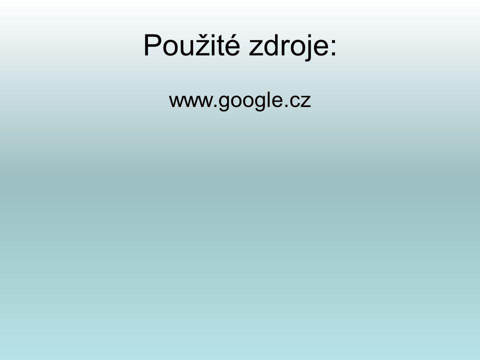 Použité zdroje: www.google.cz