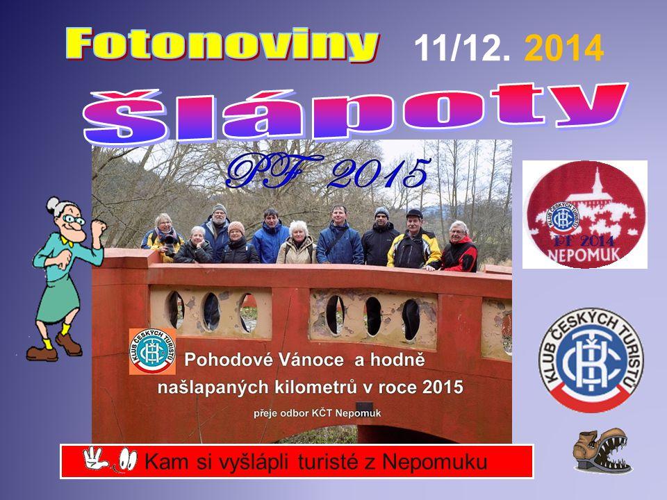 Kam si vyšlápli turisté z Nepomuku 11/12. 2014