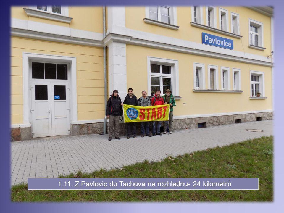 1.11. Z Pavlovic do Tachova na rozhlednu- 24 kilometrů