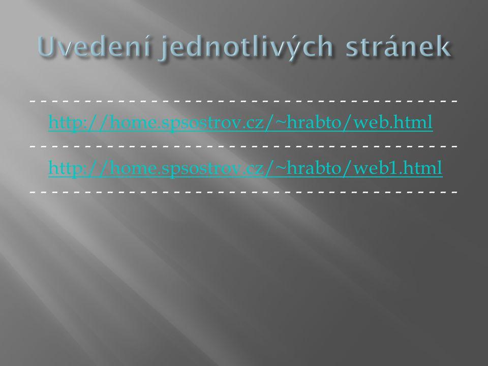 - - - - - - - - - - - - - - - - - - - - - - - - - - - - - - - - - - - - - - - http://home.spsostrov.cz/~hrabto/web.html - - - - - - - - - - - - - - - - - - - - - - - - - - - - - - - - - - - - - - - http://home.spsostrov.cz/~hrabto/web1.html - - - - - - - - - - - - - - - - - - - - - - - - - - - - - - - - - - - - - - -http://home.spsostrov.cz/~hrabto/web.htmlhttp://home.spsostrov.cz/~hrabto/web1.html