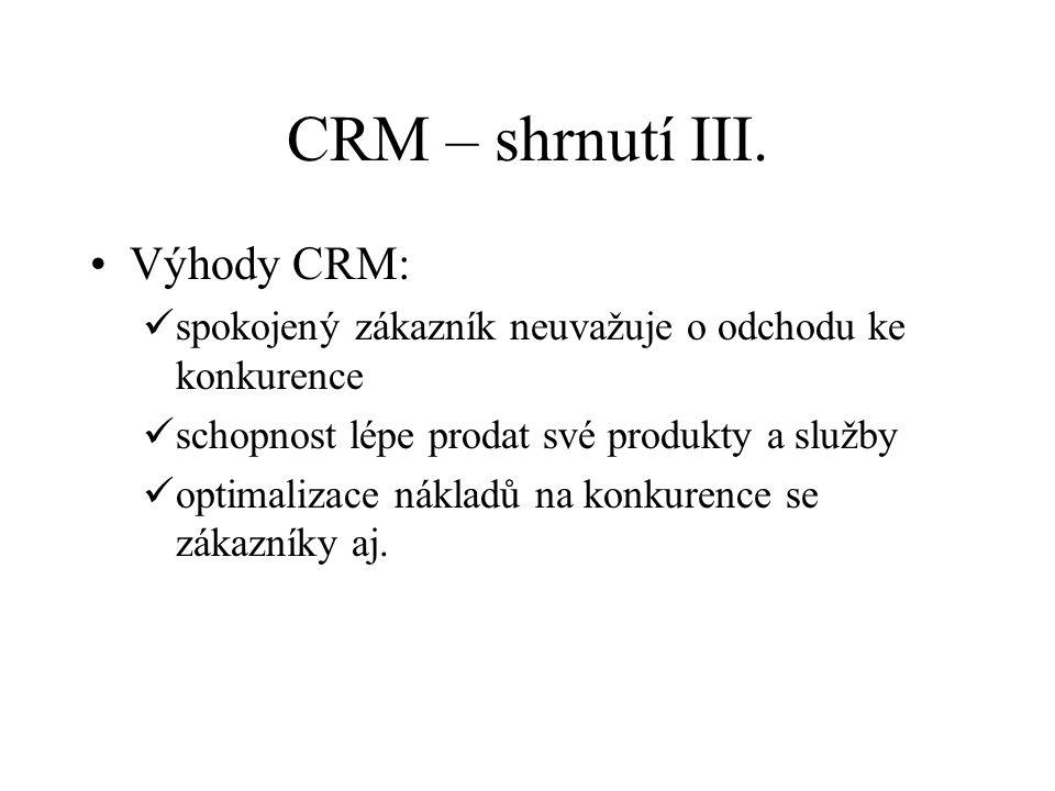 CRM – shrnutí III.