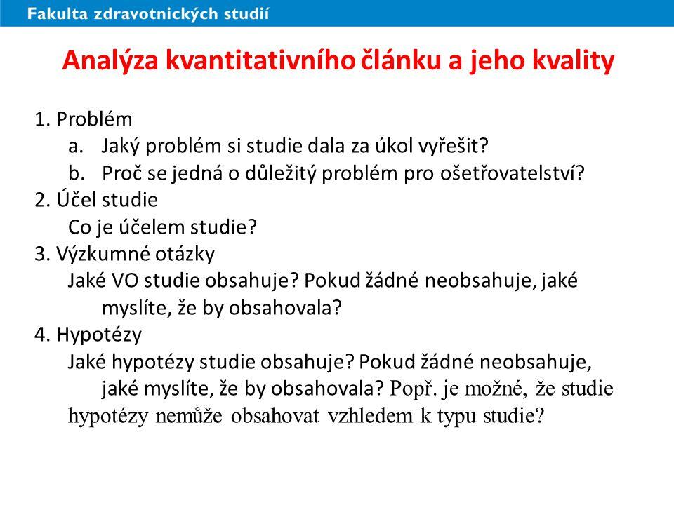 Analýza kvantitativního článku a jeho kvality (2) 5.